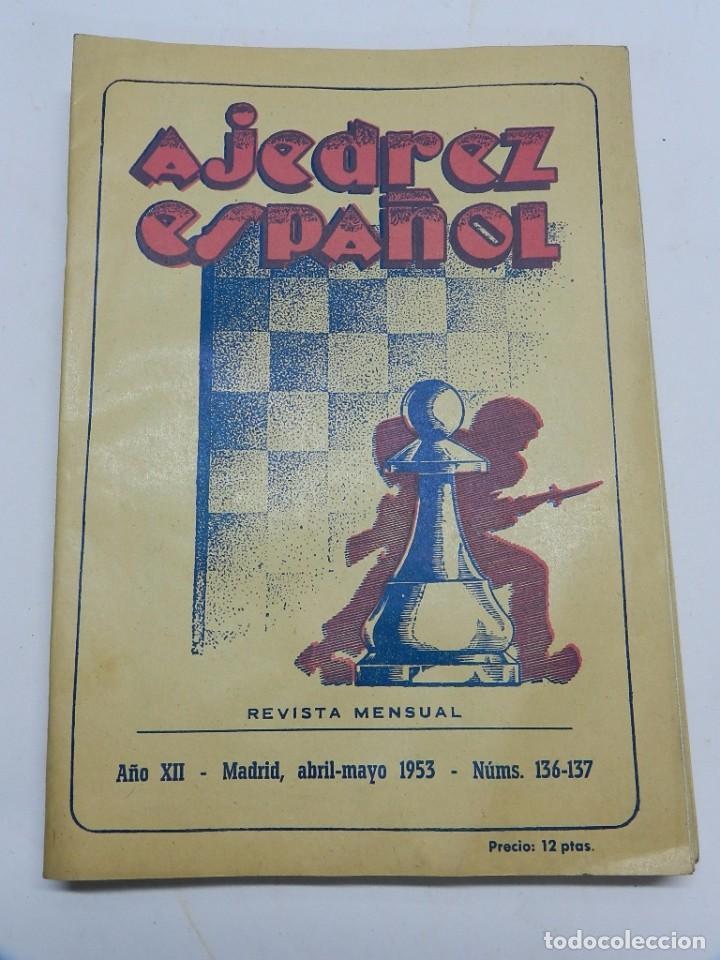 REVISTA AJEDREZ ESPAÑOL ABRIL, MAYO 1953 - NUM. 136 - 137, TIENE 56 PAGINAS Y MIDE 24 X 17 CMS. (Coleccionismo Deportivo - Libros de Ajedrez)