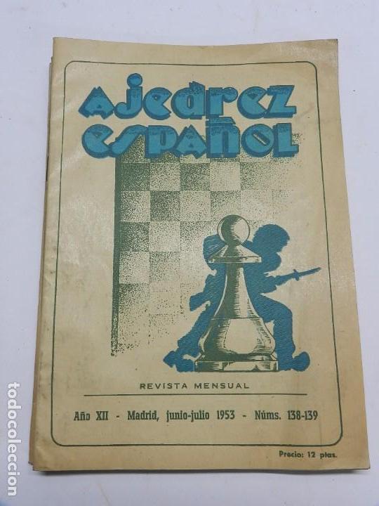 REVISTA AJEDREZ ESPAÑOL JUNIO - JULIO 1953 - NUM. 138 - 139, TIENE 56 PAGINAS Y MIDE 24 X 17 CMS. (Coleccionismo Deportivo - Libros de Ajedrez)