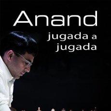Coleccionismo deportivo: AJEDREZ. ANAND JUGADA A JUGADA - ZENÓN FRANCO. Lote 63649059