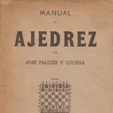Coleccionismo deportivo: MANUAL DE AJEDREZ. PARTE 5. PROBLEMAS - PALUZÍE Y LUCENA, JOSÉ 1947. Lote 64658035