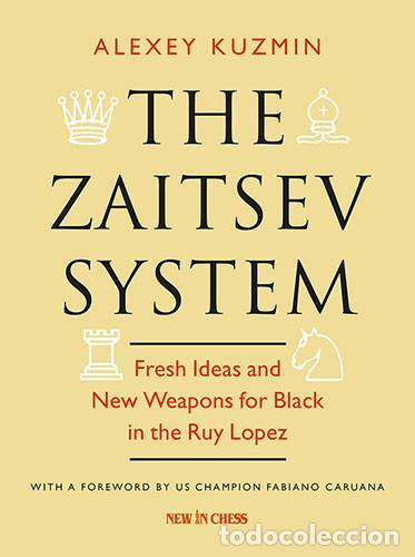 AJEDREZ. CHESS. THE ZAITSEV SYSTEM - ALEXEY KUZMIN (Coleccionismo Deportivo - Libros de Ajedrez)