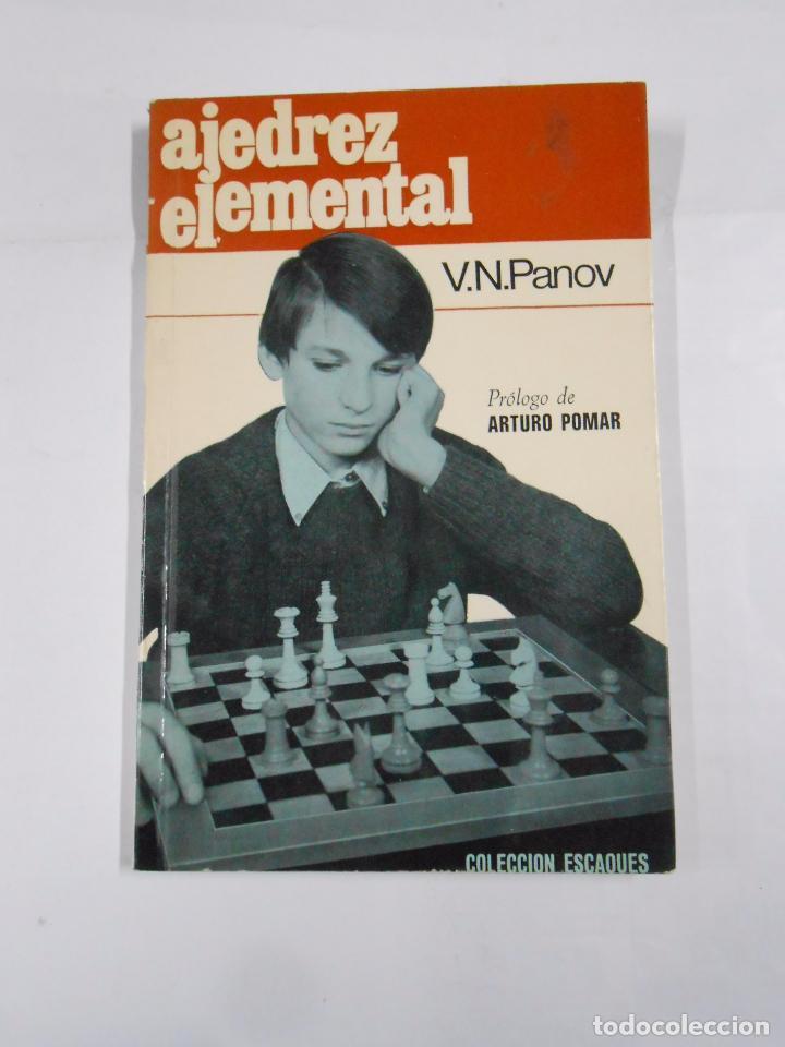 AJEDREZ ELEMENTAL. - V. N. PANOV. TDK57 (Coleccionismo Deportivo - Libros de Ajedrez)