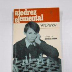 Coleccionismo deportivo: AJEDREZ ELEMENTAL. - V. N. PANOV. TDK57. Lote 64977671