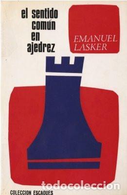 EL SENTIDO COMÚN EN AJEDREZ - LASKER, EMANUEL 1986 (Coleccionismo Deportivo - Libros de Ajedrez)