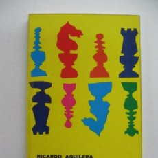 Coleccionismo deportivo: RICARDO AGUILERA, TRATADO ELEMENTAL DE AJEDREZ. ED. AGUILERA 1972. Lote 67948549