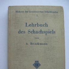Coleccionismo deportivo: A. BRINCKMANN, LEHRBUCH DES SCHACHSPIELS. BERLIN UND LEIPZIG 1936. Lote 67952157