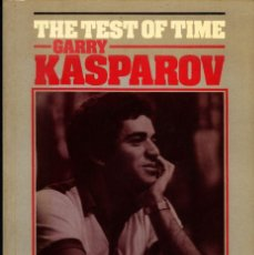 Coleccionismo deportivo: AJEDREZ THE TEST OF TIME GARRY KASPAROV CHESS SCHACH. Lote 68418297