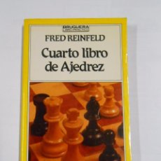 Coleccionismo deportivo: CUARTO LIBRO DE AJEDREZ. FRED REINFELD. BRUGERA. 1983 TDK94. Lote 38354874