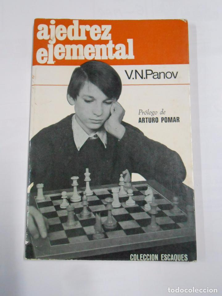 AJEDREZ ELEMENTAL. - V. N. PANOV. TDK78 (Coleccionismo Deportivo - Libros de Ajedrez)