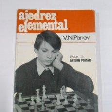 Coleccionismo deportivo: AJEDREZ ELEMENTAL. - V. N. PANOV. TDK78. Lote 38355088