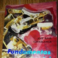 Coleccionismo deportivo: C62 LIBRO FUNDAMENTOS DEL AJEDREZ CAPABLANCA EDITOR RICARDO AGUILERA. Lote 72327097