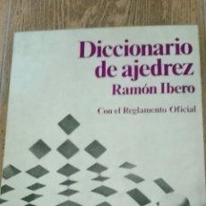 Coleccionismo deportivo: C62 LIBRO DICCIONARIO DE AJEDREZ RAMON IBERO CON REGLAMENTO OFICIAL ESCAQUES MR MARTINEZ ROCA. Lote 72328902