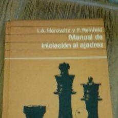 Coleccionismo deportivo: C62 LIBRO MANUAL DE INICIACION AL AJEDREZ HOROWITZ REINFELD CIRCULO LECTORES TAPA DURA. Lote 72336522