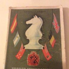 Coleccionismo deportivo: MAGNIFICO LIBRO TORNEO INTERNACIONAL AJEDREZ BARCELONA 1946 RAFAEL LLORENS. Lote 158956536