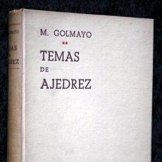 Coleccionismo deportivo: TEMAS DE AJEDREZ - MANUEL GOLMAYO DE LA TORRIENTE - RARO. Lote 73820063
