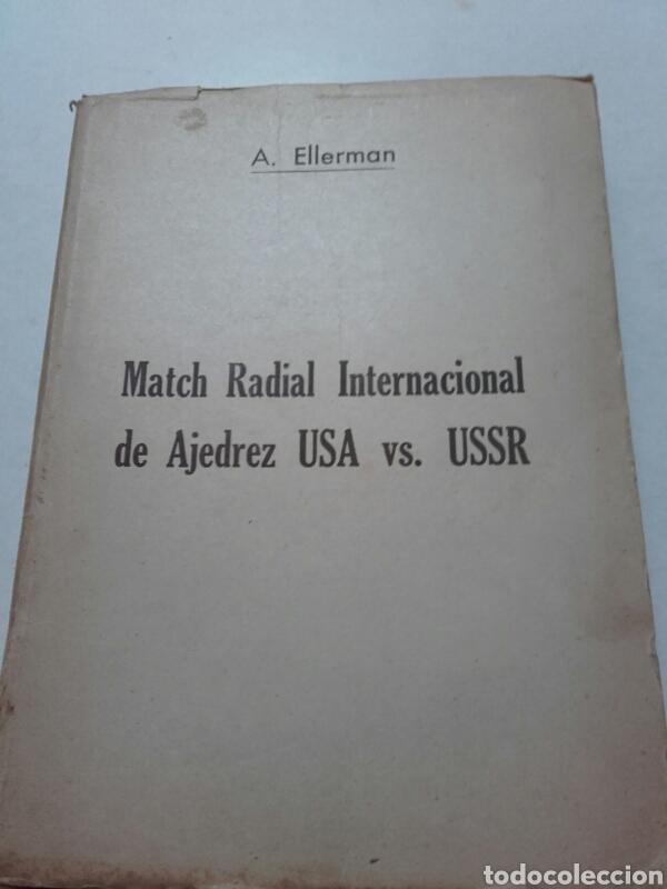 A. ELLERMAN. MACTH RADIAL INTERNACIONAL DE AJEDREZ. 1945. MÁXIMO PODESTA. BOTVINNIK. (Coleccionismo Deportivo - Libros de Ajedrez)