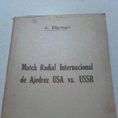 Coleccionismo deportivo: A. ELLERMAN. MACTH RADIAL INTERNACIONAL DE AJEDREZ. 1945. MÁXIMO PODESTA. BOTVINNIK.. Lote 75513338