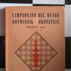 Coleccionismo deportivo: AJEDREZ CAMPEONATO DEL MUNDO BOTWINNIK- BRONSTEIN MOSCÚ 1951 - ELLERMAN & SUAREZ CHESS. Lote 76035695