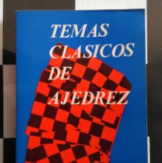 Coleccionismo deportivo: TEMAS CLÁSICOS DE AJEDREZ - MANUEL GOLMAYO. ED. AGUILERA. Lote 79047029