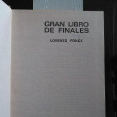 Coleccionismo deportivo: AJEDREZ. GRAN LIBRO DE FINALES. LORENZO PONCE-SALA. ED. BRUGUERA. Lote 79056153