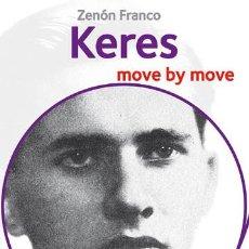 Coleccionismo deportivo: AJEDREZ. CHESS. KERES. MOVE BY MOVE - ZENÓN FRANCO. Lote 83981552