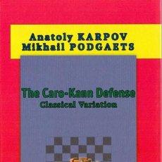 Coleccionismo deportivo: AJEDREZ. CHESS. THE CARO-KANN DEFENSE. CLASSICAL VARIATION - ANATOLY KARPOV/MIKHAIL PODGAETS/FRED RE. Lote 84300612