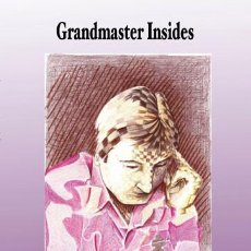 Coleccionismo deportivo: AJEDREZ. CHESS. GRANDMASTER INSIDES - MAXIM DLUGY. Lote 85668604