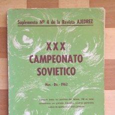 Coleccionismo deportivo: AJEDREZ. XXX CAMPEONATO SOVIETICO 1962. SOPENA. CHESS SHACH KORCHNOI, TAL, SPASSKY. Lote 85945040