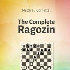 Coleccionismo deportivo: AJEDREZ. CHESS. THE COMPLETE RAGOZIN - MATTHIEU CORNETTE. Lote 86114372