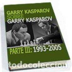 Coleccionismo deportivo: AJEDREZ. GARRY KASPAROV SOBRE GARRY KASPAROV. PARTE III: 1993-2005 - GARY KASPAROV (CARTONÉ). Lote 86274020
