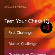 Coleccionismo deportivo: AJEDREZ. TEST YOUR CHESS IQ X 3 - AUGUST LIVSHITZ. Lote 86317064