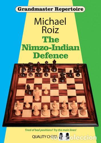 AJEDREZ. CHESS. THE NIMZO-INDIAN DEFENCE - MICHAEL ROIZ (Coleccionismo Deportivo - Libros de Ajedrez)