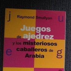 Coleccionismo deportivo: RAYMOND SMULLYAN. JUEGOS DE AJEDREZ Y MISTERIOSOS CABALLEROS ... MATEMATICAS , LOGICA. Lote 87083124