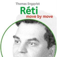 Coleccionismo deportivo: AJEDREZ. CHESS. RETI. MOVE BY MOVE - THOMAS ENGQVIST. Lote 87250424