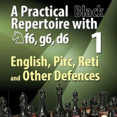 Coleccionismo deportivo: AJEDREZ. CHESS. A PRACTICAL BLACK REPERTOIRE WITH NF6, G6, D6 VOLUME 1 - ALEXEI KORNEV. Lote 87402420