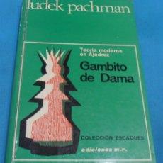 Coleccionismo deportivo: TEORIA MODERNA EN AJEDREZ, GAMBITO DE DAMA. Lote 89620520
