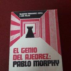 Coleccionismo deportivo: EL GENIO DEL AJEDREZ: PABLO MURPHY.. Lote 90224748