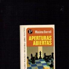 Coleccionismo deportivo: APERTURAS ABIERTAS - MÁXIMO BORRELL - BRUGUERA 1975. Lote 90352912