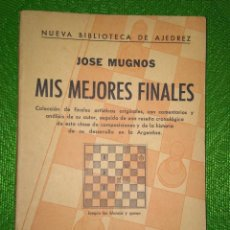 Coleccionismo deportivo: AJEDREZ JOSE MUGNOS. MIS MEJORES FINALES. ED. SOPENA CHESS SCHACH. Lote 90462484