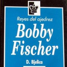 Coleccionismo deportivo: REYES DEL AJEDREZ. BOBBY FISCHER - DIMITRIE BJELICA DESCATALOGADO!!!. Lote 90623615
