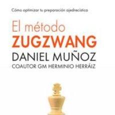 Coleccionismo deportivo: AJEDREZ. EL MÉTODO ZUGZWANG. COMO OPTIMIZAR TU PREPARACIÓN AJEDRECÍSTICA - DANIEL MUÑOZ/HERMINIO HER. Lote 91081205