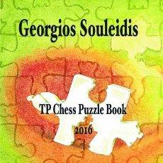 Coleccionismo deportivo: AJEDREZ. TP CHESS PUZZLE BOOK 2016 - GEORGIOS SOULEIDIS/DIRK SEBASTIAN. Lote 92226415