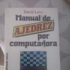 Coleccionismo deportivo: MANUAL DE AJEDREZ POR COMPUTADORA. DAVID LAVY.. Lote 93420674