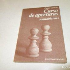 Coleccionismo deportivo: PANOV ESTRIN. CURSO DE APERTURAS. SEMIABIERTAS. Lote 94028855