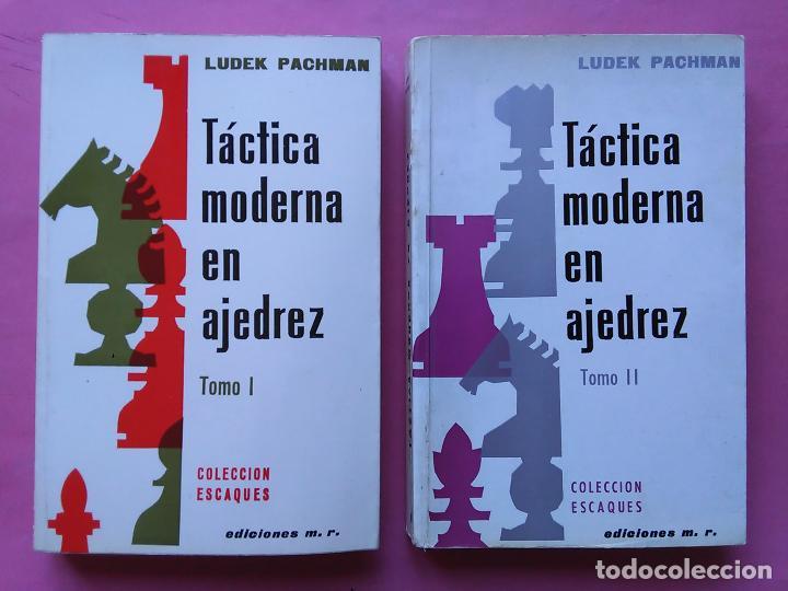TÁCTICA MODERNA EN AJEDREZ. 2 TOMOS - LUDEK PACHMAN - MARTÍNEZ ROCA 1972 (Coleccionismo Deportivo - Libros de Ajedrez)