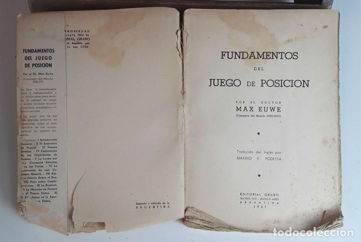 Coleccionismo deportivo: FUNDAMENTOS DEL JUEGO DE POSICIÓN. MAX EUWE. EDITORIAL GRABO. 1941. - Foto 3 - 95106995