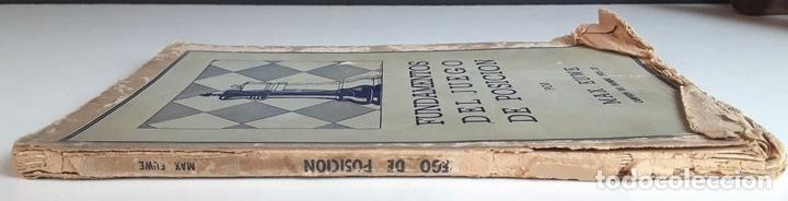 Coleccionismo deportivo: FUNDAMENTOS DEL JUEGO DE POSICIÓN. MAX EUWE. EDITORIAL GRABO. 1941. - Foto 5 - 95106995