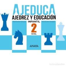 Coleccionismo deportivo: AJEDUCA. AJEDREZ Y EDUCACIÓN. NIVEL 2 INFANTIL - DANIEL ESCOBAR/DAVID ESCOBAR. Lote 95369279