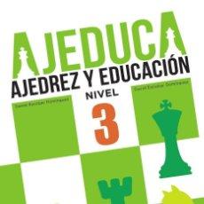 Coleccionismo deportivo: AJEDUCA. AJEDREZ Y EDUCACIÓN. NIVEL 3 - DANIEL ESCOBAR/DAVID ESCOBAR. Lote 95369715