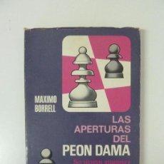 Coleccionismo deportivo: LAS APERTURAS DEL PEÓN DAMA. BORRELL. 1º EDICIÓN 1974.. Lote 95728255